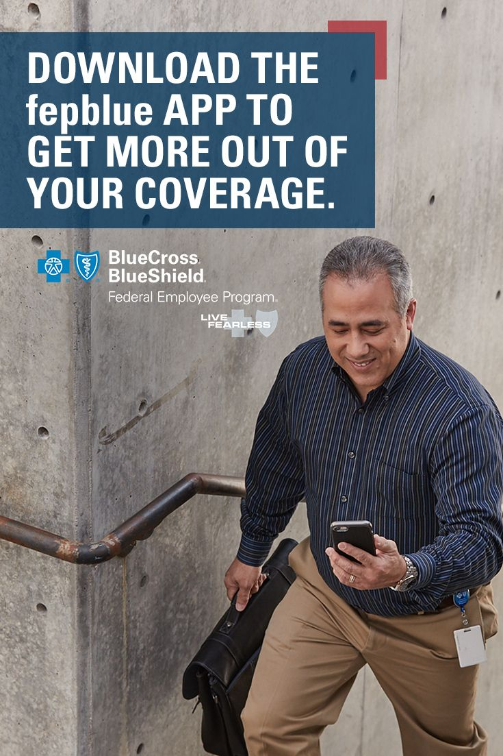 Get More Out Of Your Coverage On The Go With The Fepblue App