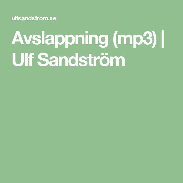 Avslappning (mp3) | Ulf Sandström
