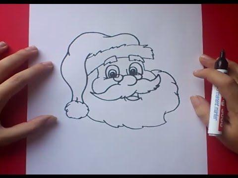 Como dibujar a papa noel paso a paso 3 | How to draw Santa Claus 3 - YouTube