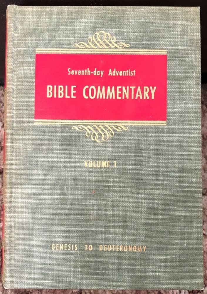 Seventh-day Adventist Bible Commentary Vol 1 1953 Francis Nichol