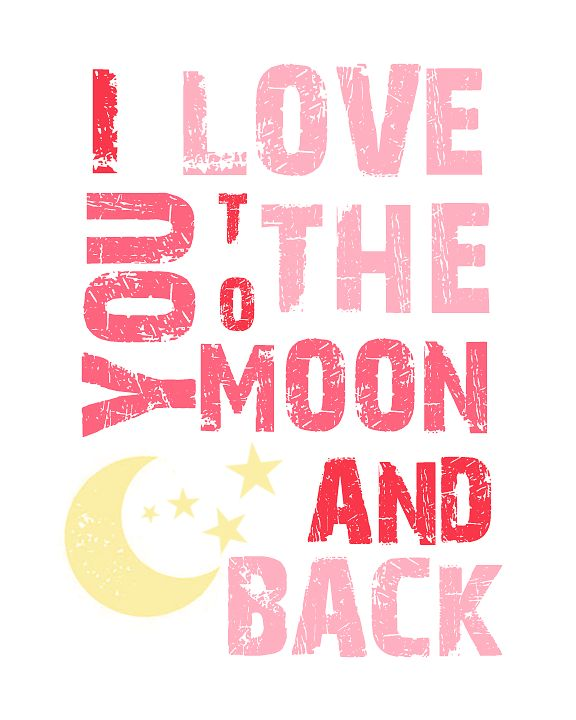 Printable Love Quotes And Sayings: Free I Love You To The Moon Printable {also In Blue} From