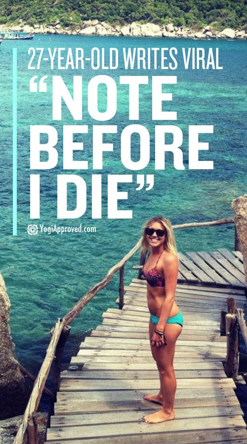 """27-year-old Holly Butcher wrote now-viral """"Note Before I Die"""" the night before she died of cancer. Her words and life advice will move and inspire you."""