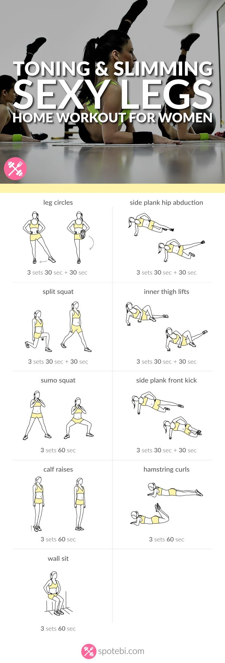 Get lean and strong with this sexy legs workout. 9 toning and slimming leg exercises to work your inner and outer thighs, hips, quads, hamstrings and calves. http://www.spotebi.com/workout-routines/sexy-legs-workout-women-toning-slimming/ #weightlossrecipes