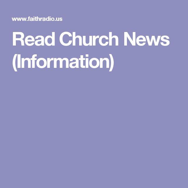 Read Church News (Information)
