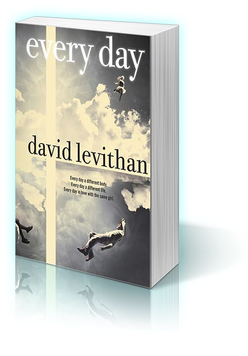 Another pinner wrote: Maybe one of the best books I have ever read... brought me to tears. Everyday by David Levithan