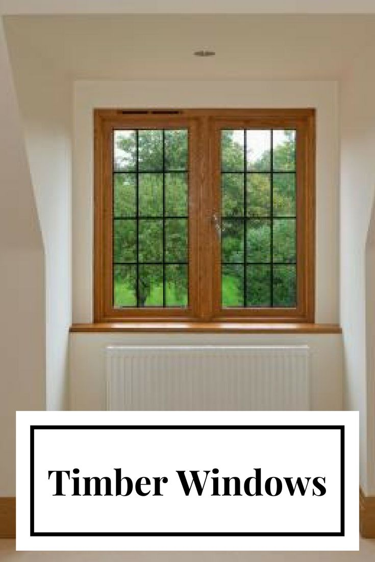 Historic window types - Timber Frame Windows Carry A More Traditional Look And Can Be Used In Virtually Any Type