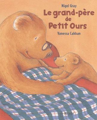 Livres Ouverts : Le grand-père de Petit Ours
