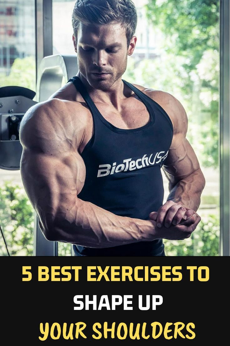 5 Best Exercises To Shape Up Your Shoulders Fitness Bodybuilding Gym Shoulders Workout Exer Shoulder Workout Bodybuilding Exercise Bodybuilding Workouts