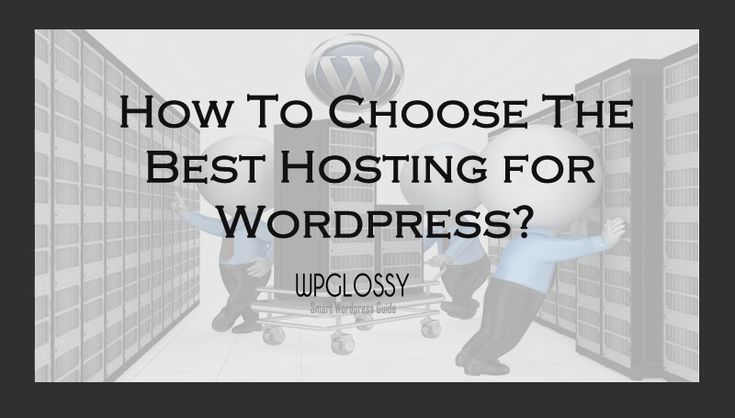 How To Select The Best WordPress Hosting Service?