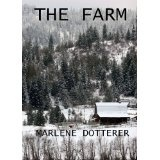 The Farm (Kindle Edition)By Marlene Dotterer