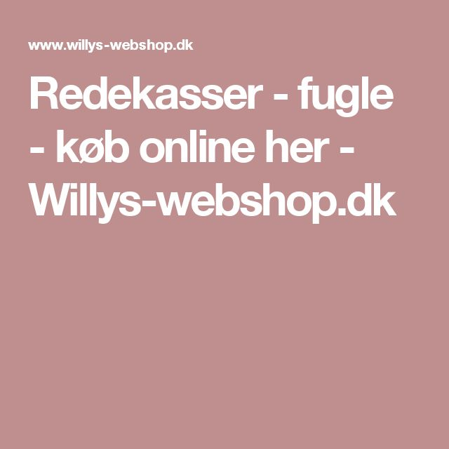 Redekasser - fugle - køb online her -  Willys-webshop.dk