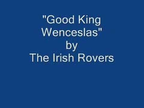 """""""Good King Wenceslas"""" sung by the Irish Rovers. The best thing about Christmas is when Granddaddy sings this song. He has a little different accent from the Irish boys, though."""