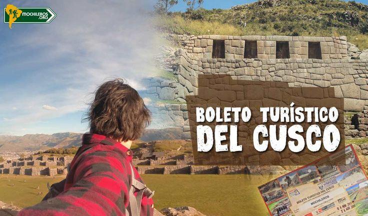 Boleto Turístico del #Cusco  Todo lo que no te dijeron. Información actualizada para que #viajes al #Perú