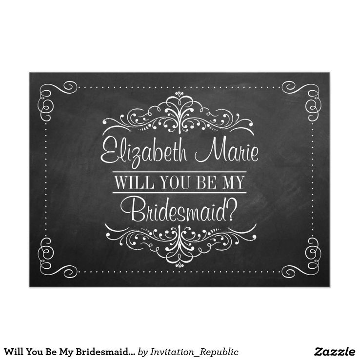 Will You Be My Bridesmaid? Ornate Chalkboard Cards 13 Cm X 18 Cm Invitation Card