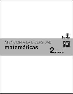 Matemáticas 2º E. Primaria. Atención a la diversidad. Proyecto Savia