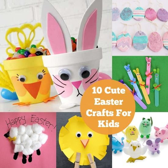 10 of the Cutest Easter Crafts for Kids