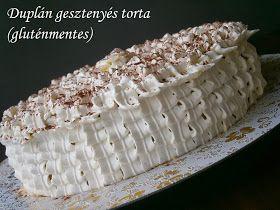 Hankka: Duplán gesztenyés torta (gluténmentes)