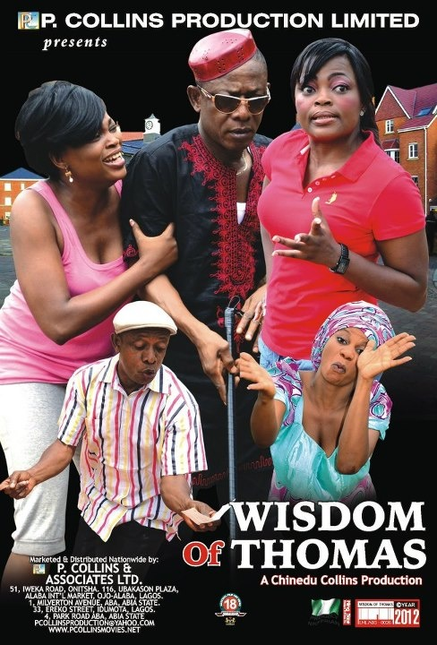 Wisdom of Thomas Nigerian movie is a dramatic, yet funny film with popular Nollywood actors Nkem Owoh (Osuofia) and Funke Akindele-Oloyede (Jenifa) playing lead roles. Watch here: http://www.nigeriamovienetwork.com/nollywood-cinema-wisdom-of-thomas-video_c6895f188.html (Nigerian Movies Online).