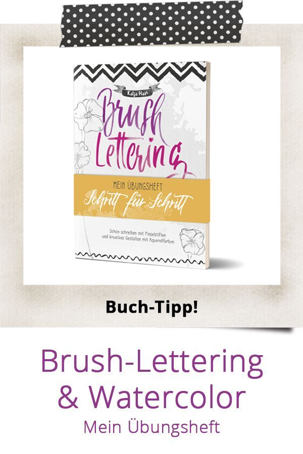 Out Now Brush Lettering Watercolor Schon Schreiben Mit Brush