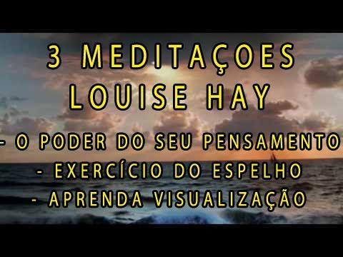 As 3 Melhores Meditações de Louise Hay - YouTube
