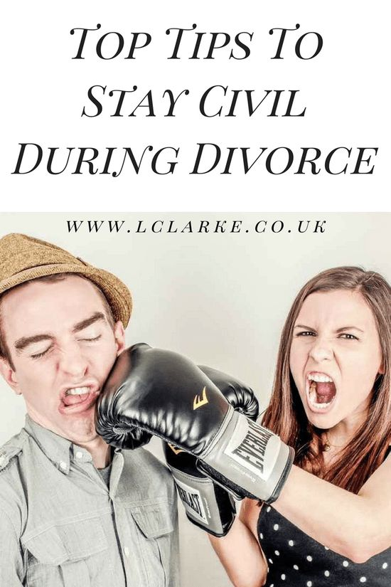 Top Tips To Stay Civil During Divorce | www.lclarke.co.uk
