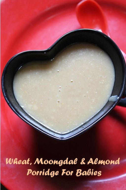 Wheat, Moong Dal  Almond Health Porridge for Babies..A protein rich porridge is so filling and so healthy for your babies..  Recipe :http://www.yummytummyaarthi.com/2014/03/wheat-moong-dal-almond-health-porridge.html