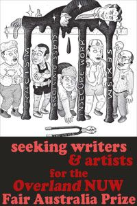 The Overland NUW Fair Australia Prize | Overland literary journal