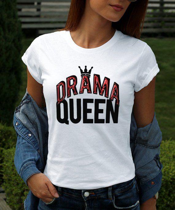f12a344a Drama Queen Fashion T-shirt Women's Popular Tee with Sayings Modern Graphic Shirt  Funny Fancy Weeken