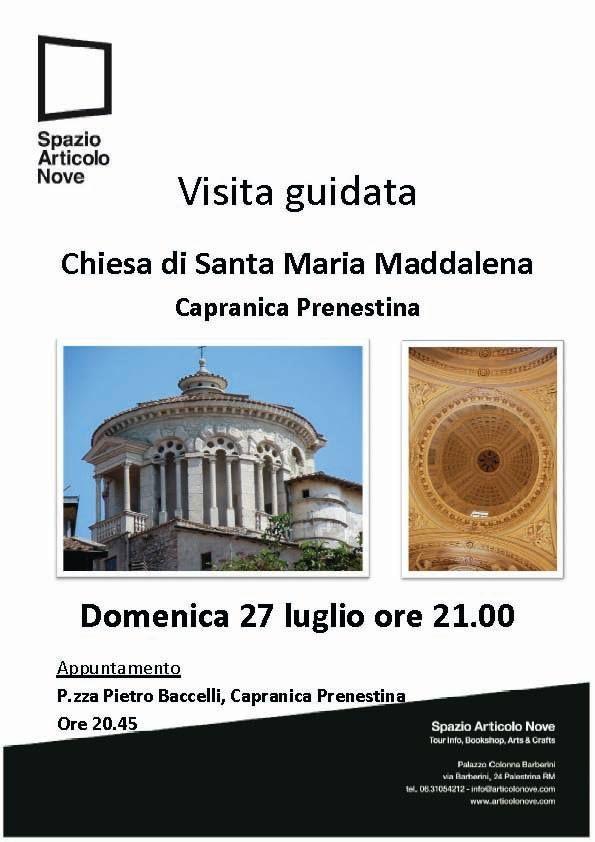 alla scoperta della #ChiesadiSantaMariaMaddalena di #CapranicaPrenestina, in occasione delle celebrazioni per la solennità della Santa, domenica 27 luglio ore 21.
