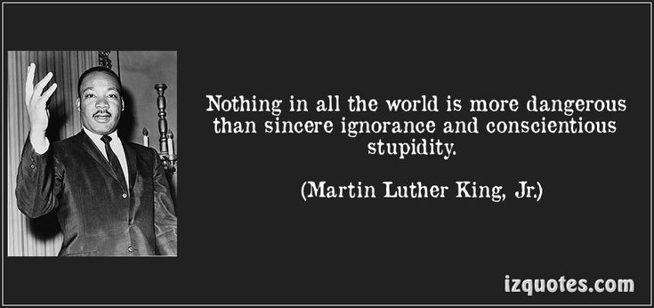~ Martin Luther King, Jr.