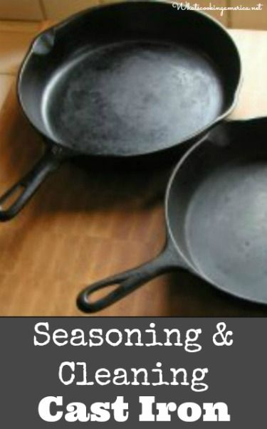 Seasoning, Cooking, Cleaning & Restoring Cast Iron Pans…