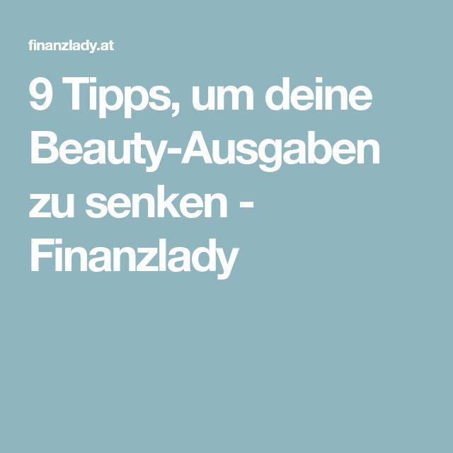 9 Tipps, um deine Beauty-Ausgaben zu senken - Finanzlady