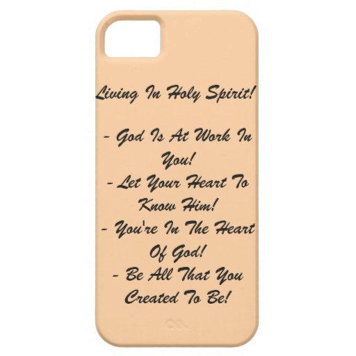 IPhone 5 case - * Living in Holy Spirit *