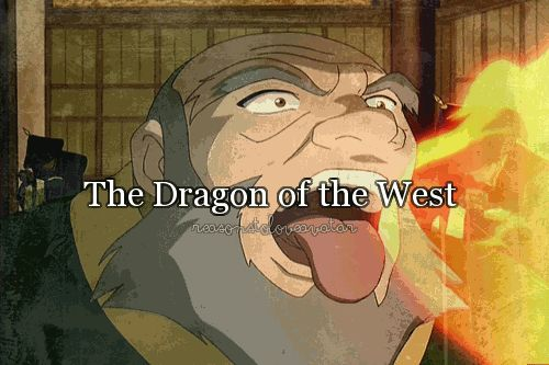 You've even wondered why they call me the dragon of the west? I've no time for your stories old man. It's no story, more like a demestration.