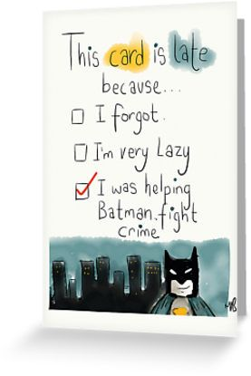 discount sunglasses coupon code A belated card with the perfect excuse  I was helping Batman fight crime  By twisteddoodles