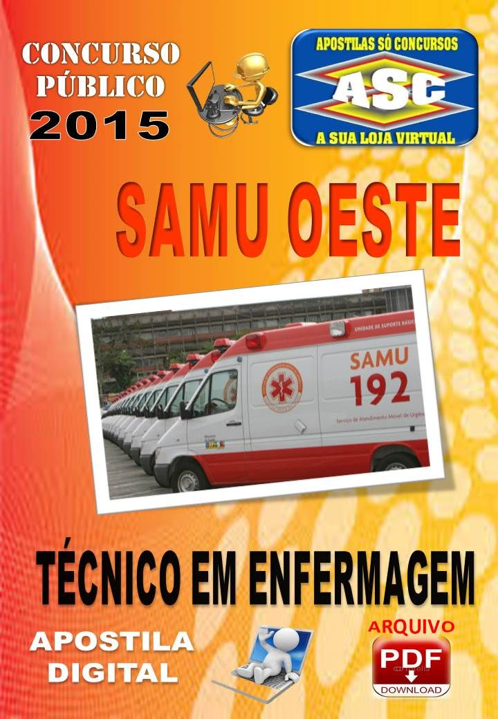 Apostila Digital Concurso Samu Oeste Mg Tecnico Enfermagem 2015