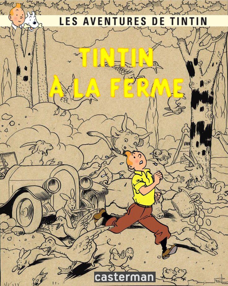 Les Aventures de Tintin - Album Imaginaire - Tintin à La Ferme