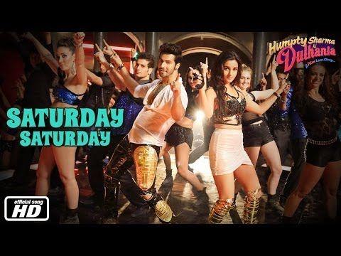 ▶ Saturday Saturday - Official Song - Humpty Sharma Ki Dulhania - Varun Dhawan, Alia Bhatt - YouTube