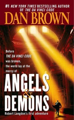 Angels & Demons (Dan Brown) - the best Dan Brown novel. If you've only read The DaVinci Code you are missing out.