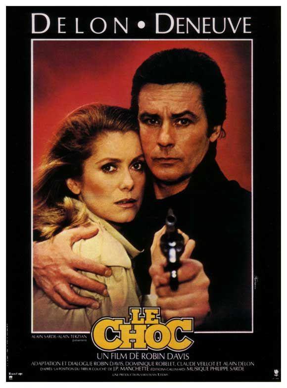 "Le choc (1982) ""The Shock"" -  Stars: Alain Delon, Catherine Deneuve, Philippe Léotard, Etienne Chicot, Catherine Leprince, Féodor Atkine ~ Directors: Robin Davis, Alain Delon"