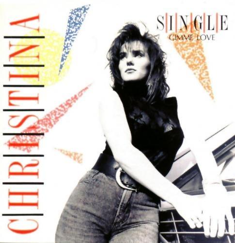 """Christina """"Gimme Love"""""""