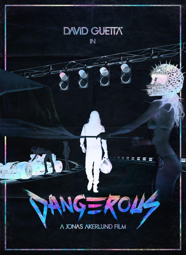 David Guetta - Dangerous Jonas Akerlund typography poster