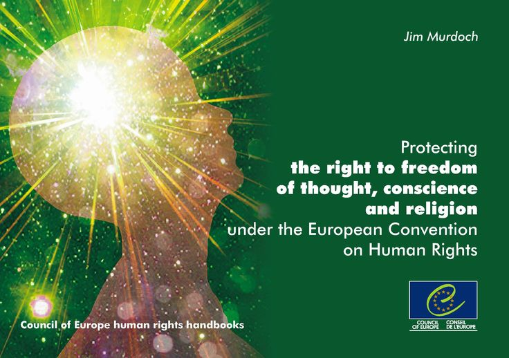 Protecting the right to freedom of thought, conscience and religion under the European Convention on Human Rights
