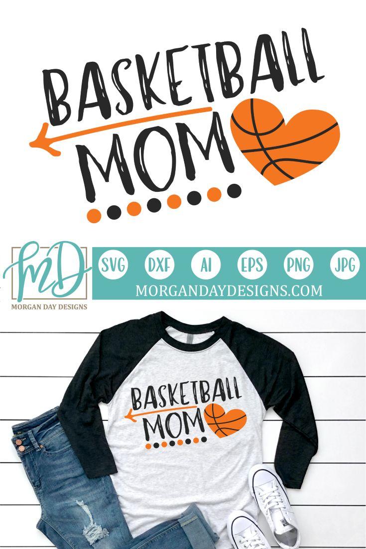 Basketball Mom SVG Basketball mom, Basketball shirt