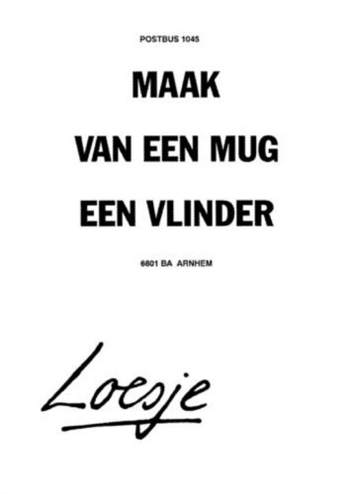 """Dutch - """"Maak van een mug een vlinder"""""""