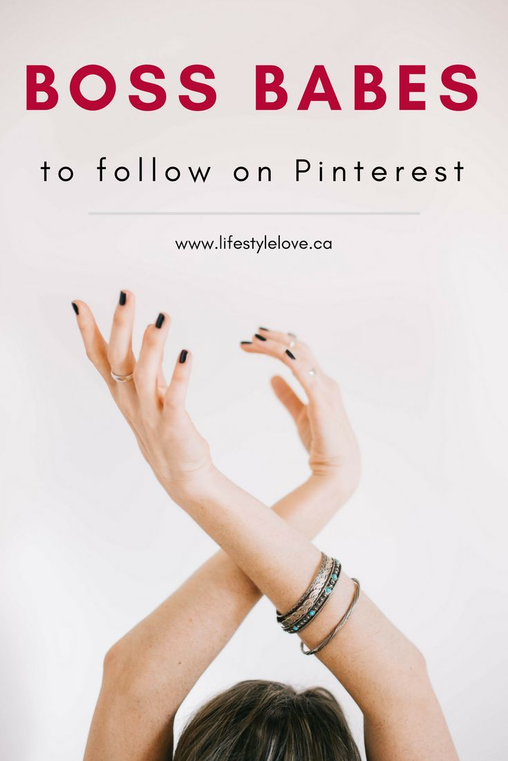 Boss Babes you should be following on Pinterest. If you are a blogger, side hustler or affiliate marketer, you need to learn some strategies from these amazing ladies. www.lifestylelove.ca #bossbabe #sidehustle #blogger #bloggingtips  #affiliatemarketing  #affiliate #momblogger
