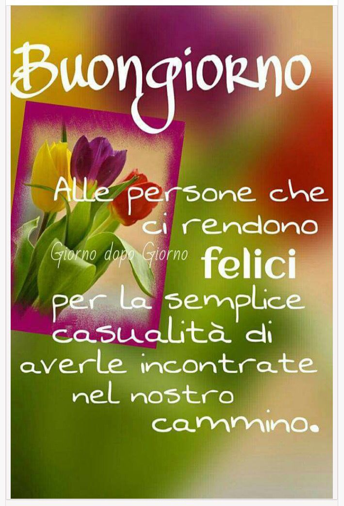 932 best pensieri e parole images on pinterest lyrics for Top immagini buongiorno