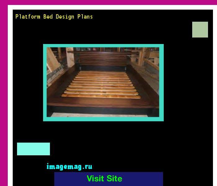 Platform Bed Design Plans 120834 - The Best Image Search