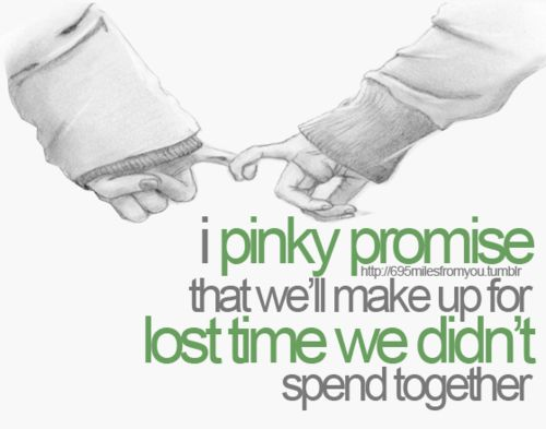 <3: Make Up, Marine Girlfriends, I Promise, Lost Time, Quote, Pinky Promise, Army Girlfriends, Long Distance, Army Wife Life