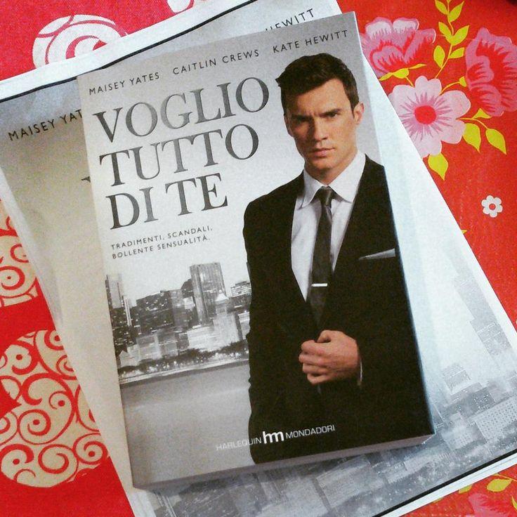 Voglio tutto di te... finalmente tra le mani della nostra lettrice Anna Tognoni @hme___